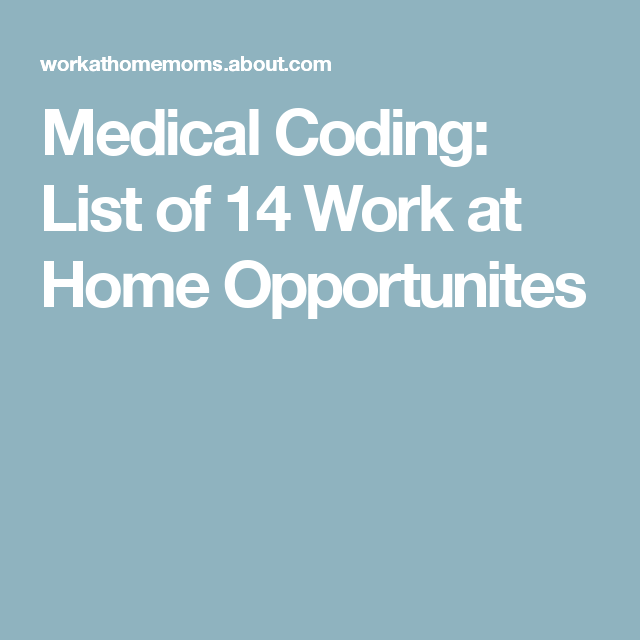 Work At Home With These Medical Coding Jobs Medical Coding Jobs Coding Jobs Medical Coding