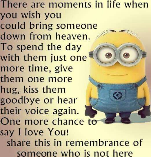Missing Someone In Heaven Funny Minion Quotes Minions Funny Funny Quotes