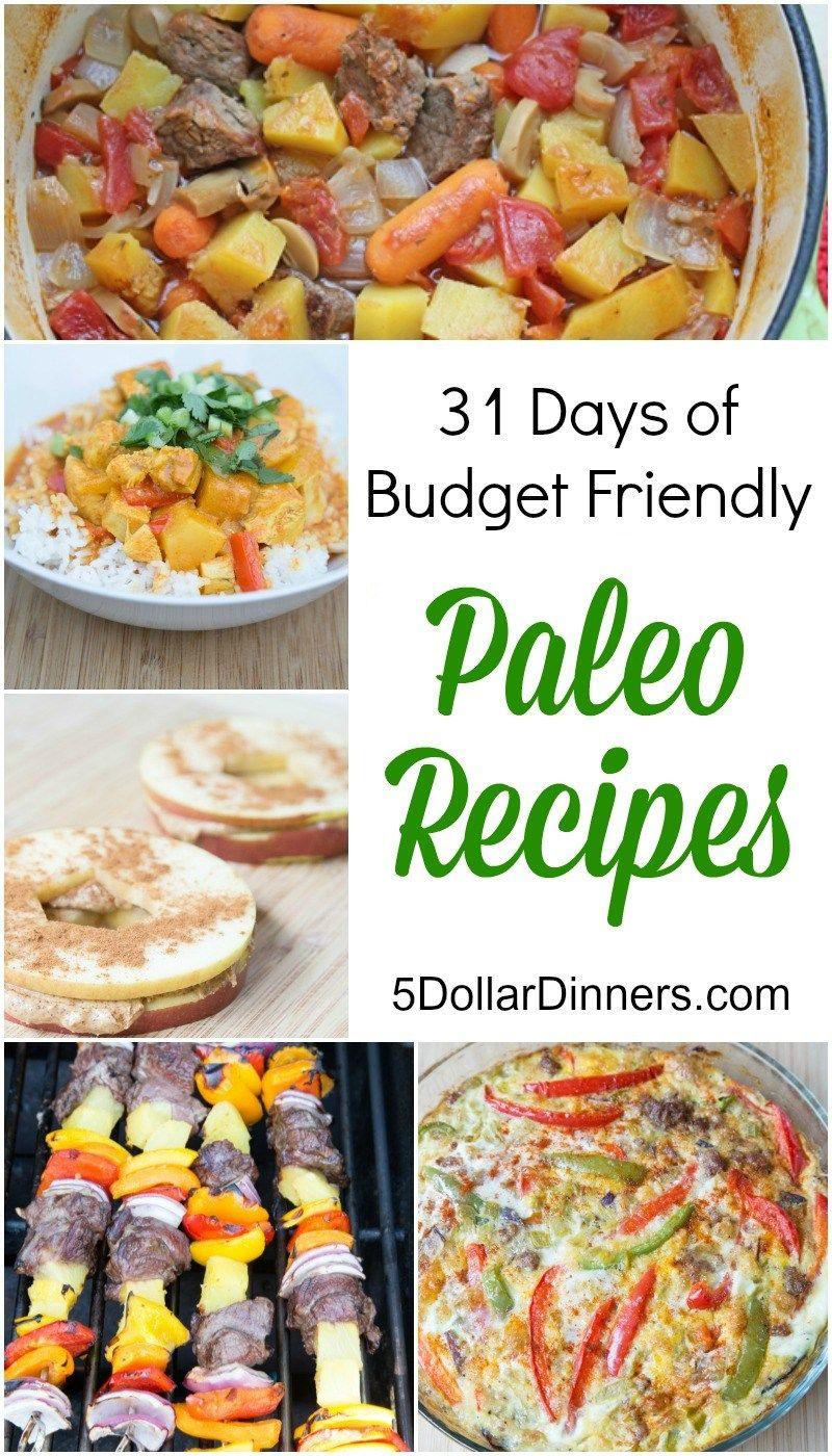 30 Budget Friendly Paleo Recipes And Meals Paleo Recipes Cheap Paleo Paleo Meal Plan