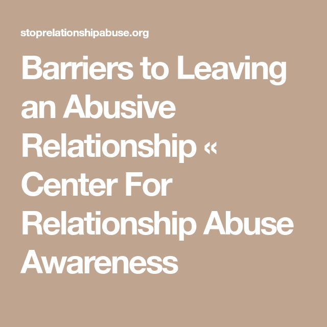 Why Do Adults Sojourn In Abusive Relationships