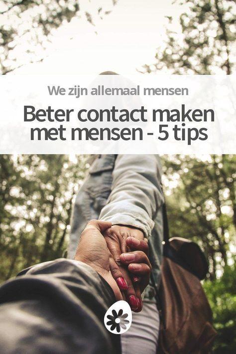Beter contact maken met mensen  5 tipsGoede relaties maken je leven magisch Wil je dieper  Beter contact maken met mensen  5 tips