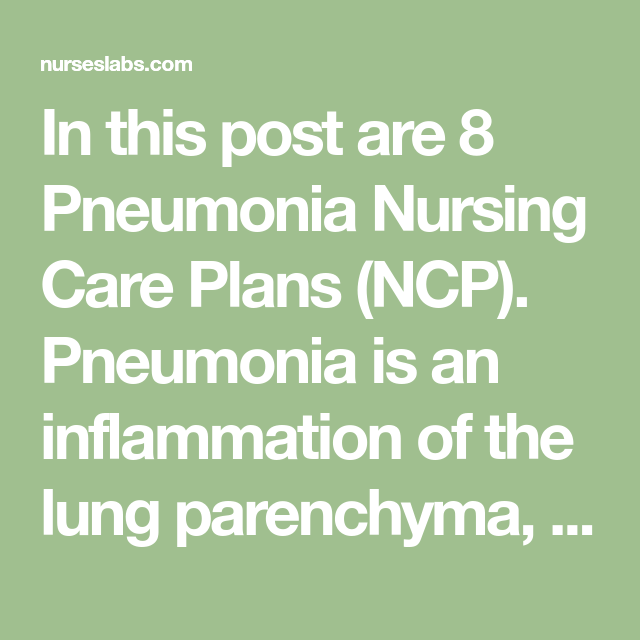 Pneumonia Nursing Care Plans: 10 Nursing Diagnosis ...