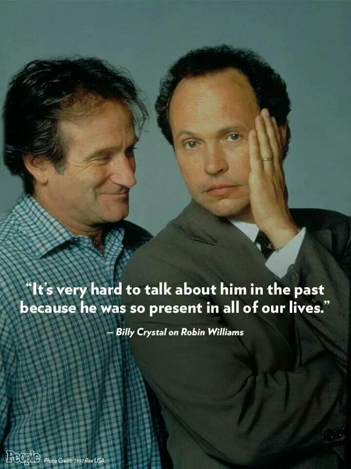 Robin Williams And Billy Crystal Robin Williams Robin Williams Quotes Billy Crystal