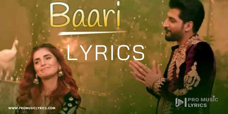 Baari Lyrics By Bilal Saeed Momina Mustehsan In 2020 Romantic Song Lyrics Romantic Songs More Lyrics