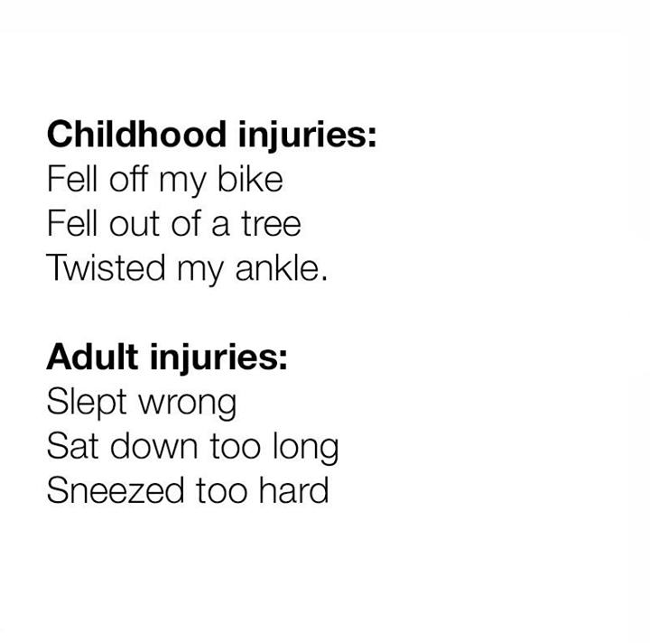 Injuries Childhood Vs Adulthood Adulthood Quotes Funny Texts Funny Quotes