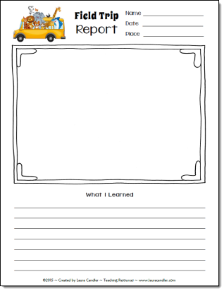 Field Trip Report Freebie From Laura Candler  Elementary