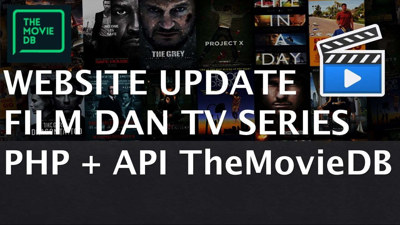 Membuat Website Update Film Tv Series Dengan Php Dan Api Tmdb