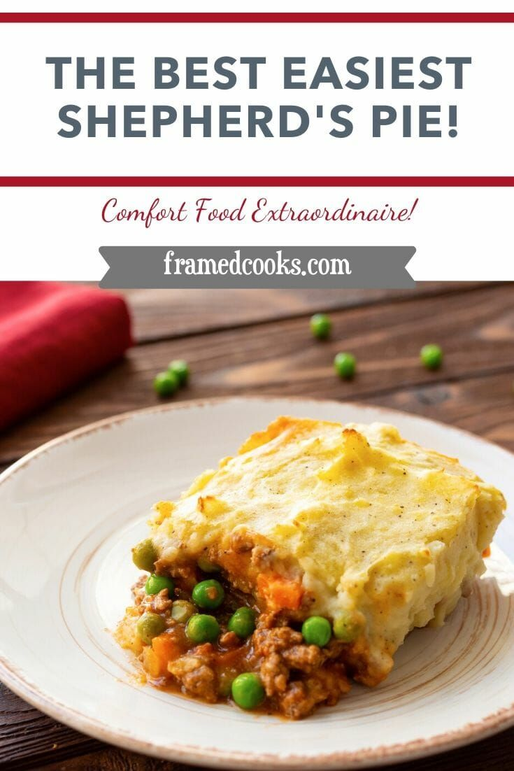 This easy recipe for shepherd's pie just might be the best comfort food EVER. Warm and wonderful and just right for your supper table. #shepherdspie #comfortfood #homecooking #framedcooks