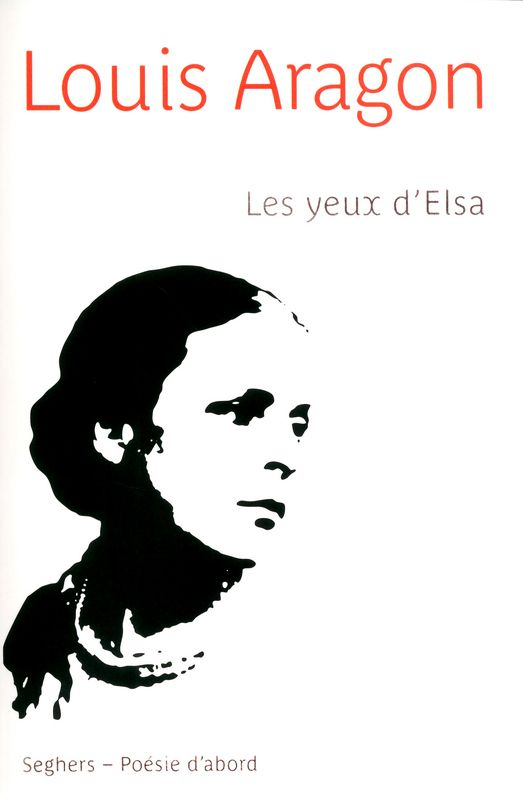 Poeme de Louis Aragon, Les yeux d'Elsa, Club des Poetes