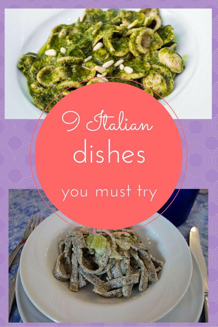 9 Italian Dishes You May Not Know Italian Recipes Italy Food Food
