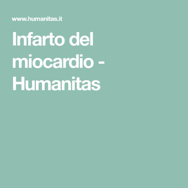 Infarto del miocardio -         Humanitas