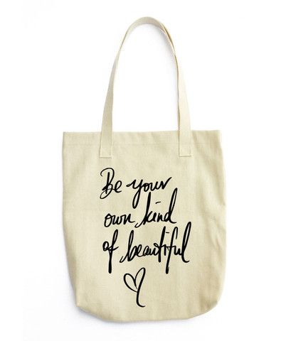 Be your own kind of beautiful - Tote