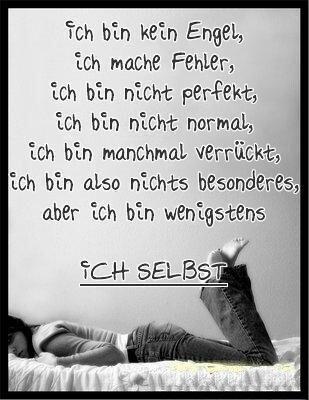 Ich Bin Ich Selbst Deutsch Zitate Wahre Zitate Weisheiten