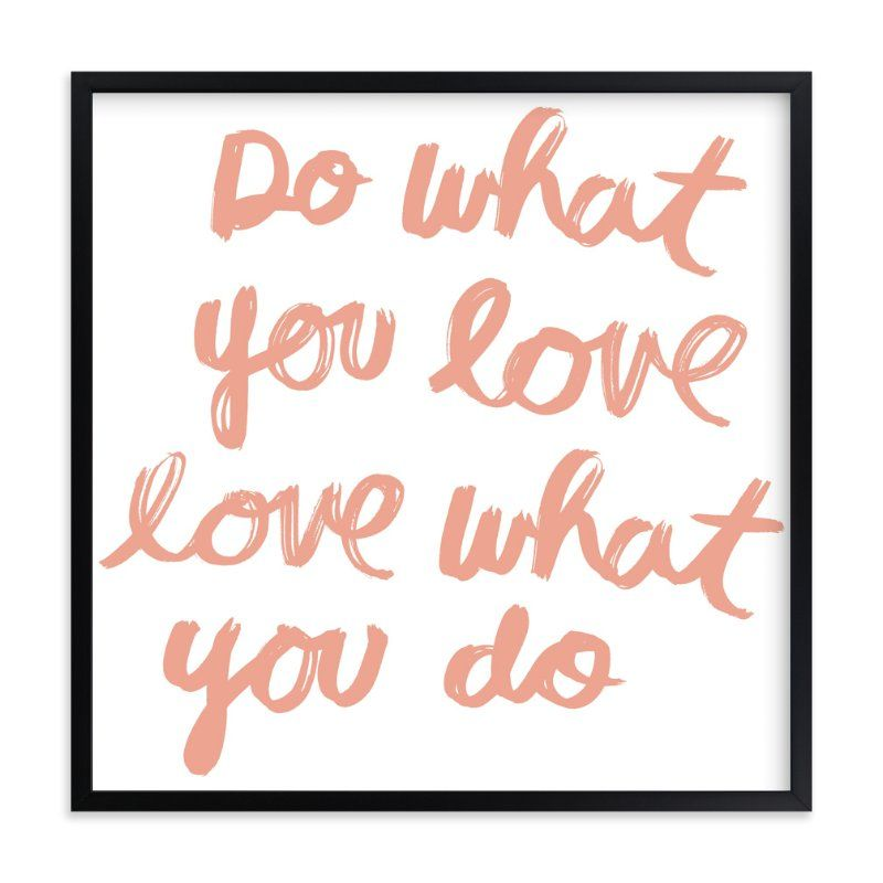 Do What You Love\