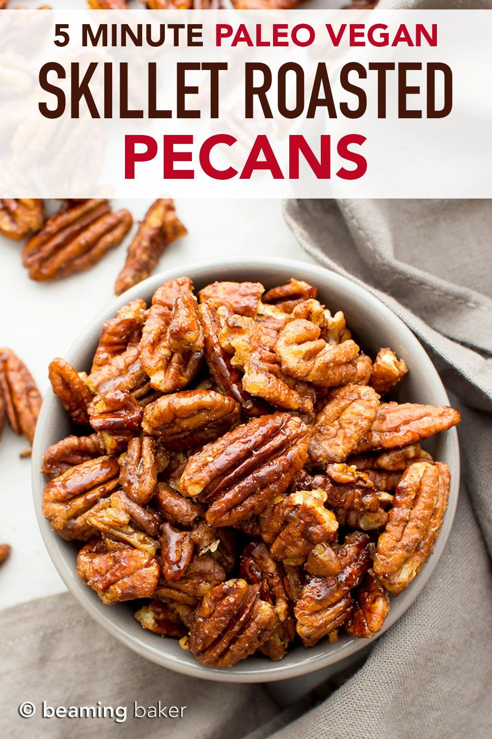 5 Min Skillet Roasted Maple Cinnamon Pecans The Ultimate Quick