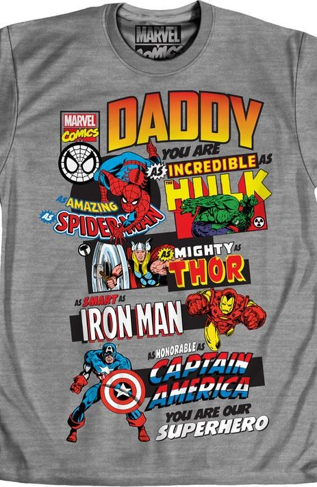 07dbd129 Marvel Comics Father's Day T-Shirt. With this daddy superhero shirt you'll  give a father's day gift that the geek dad will love because it has his  favorite ...
