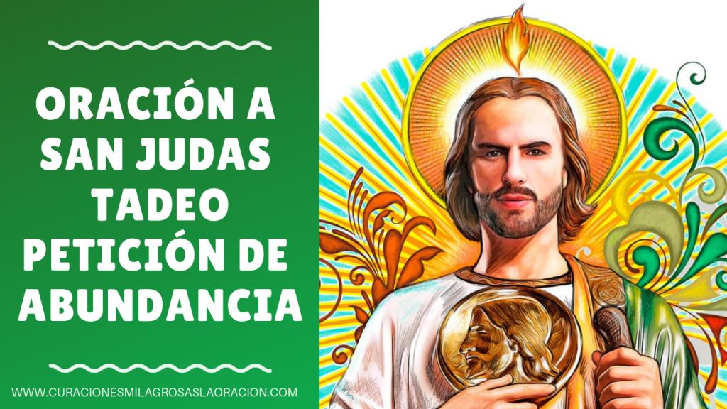 Oración A San Judas Tadeo Petición De Abundancia Oraciones San Judas San Judas Tadeo Oracion