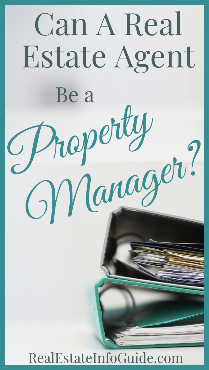 Can A Real Estate Agent Be A Property Manager Real Estate Info Guide Property Management Estate Agent Real Estate Agent