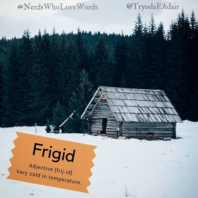 Amazing #Frigid   #NerdsWhoLoveWords #WordOfTheDay. Photo By #AlesKrivec On  #Unsplash. #Adjective [frij Id] Definition: Very Cold In Temperature.
