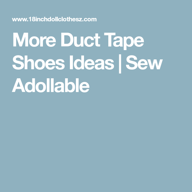 More Duct Tape Shoes Ideas