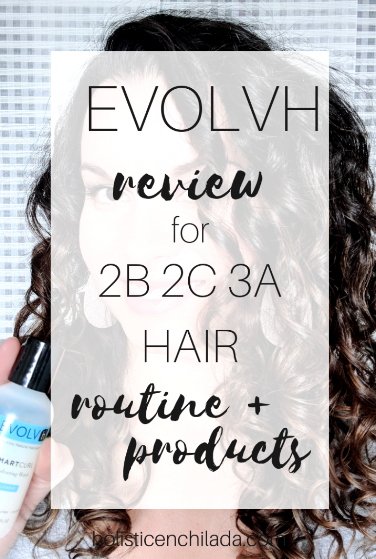 EVOLVh Review for Curly Hair 2c 3a Curly Girl Method