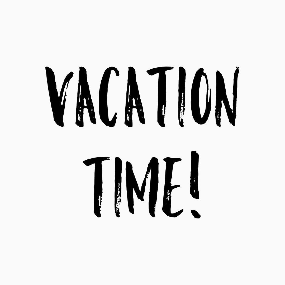 Vacation Quotes Fair Heads Up I Am Officially On Vacation The Shop Will Reopen On The
