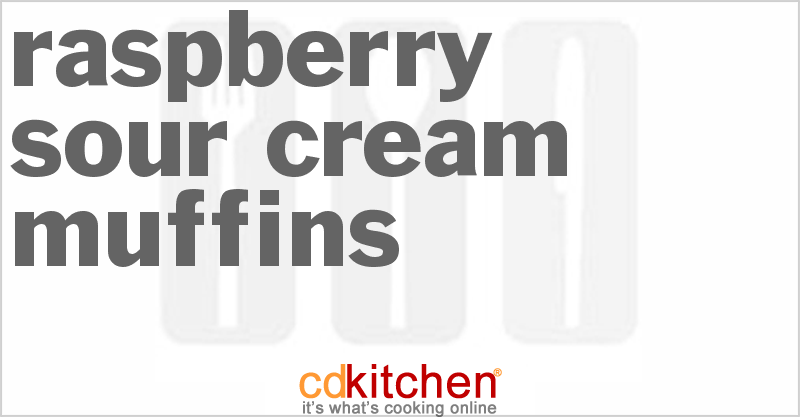 Raspberry Sour Cream Muffins Recipe From Cdkitchen Com Sour Cream Muffins Raisin Muffins Sour Cream