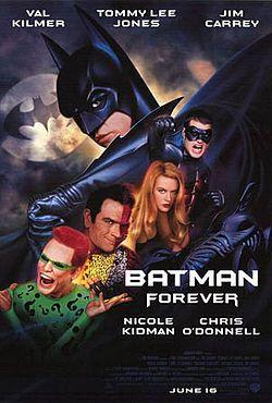 Batman forever (by Joel Schumacher)