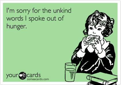 STORY OF MY LIFE: I'm sorry for the unkind words I spoke out of hunger.
