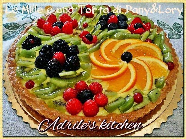 Crostata Con Crema E Frutta Torte Decorate Con La Frutta