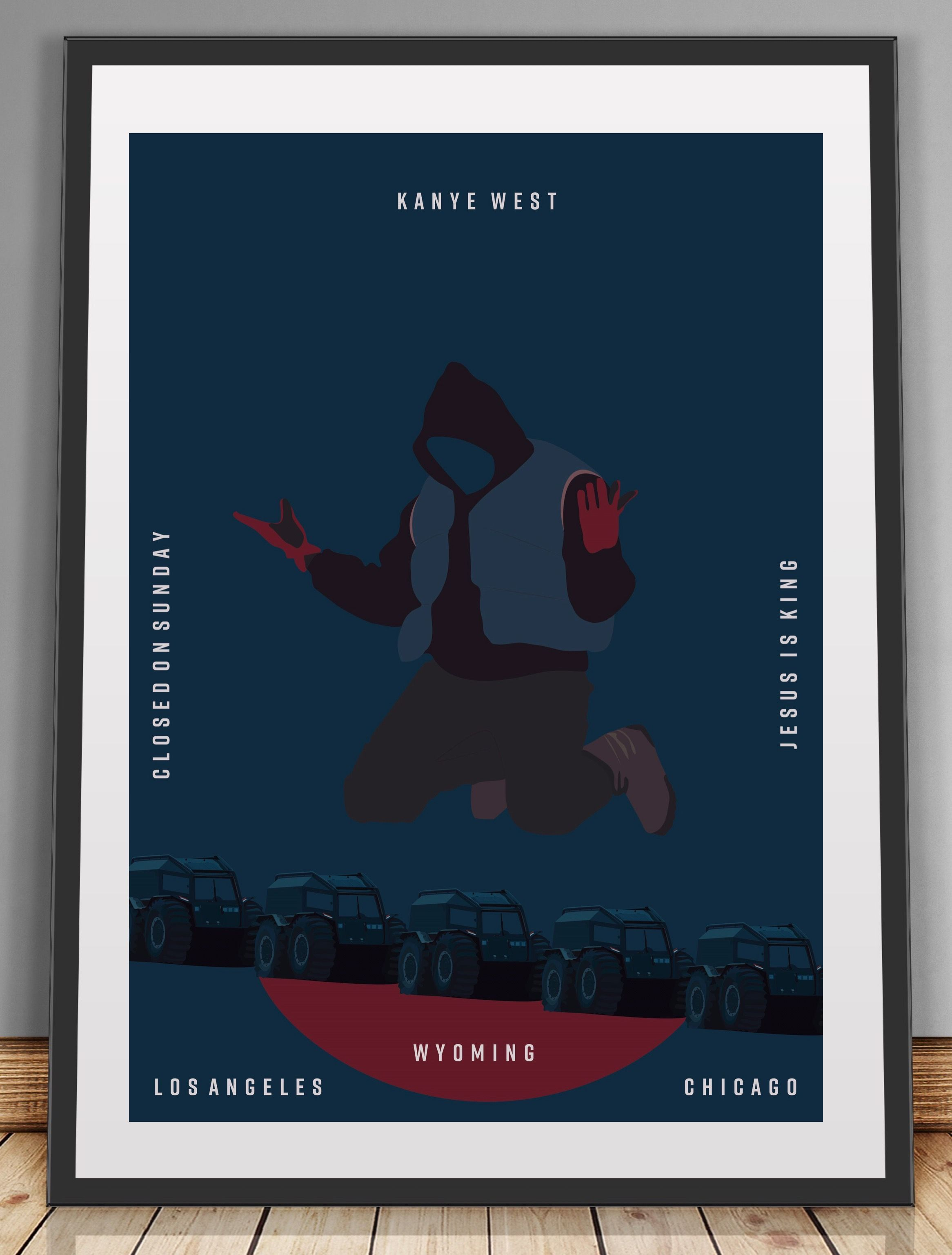 Closed On Sunday Kanye West Wyoming Kanye Poster Wall Art Minimalist Art Jesus Is King Artwork Hiphop Poster Rap Poster Chicago In 2020 Hip Hop Poster Minimalist Wall Art Kanye West