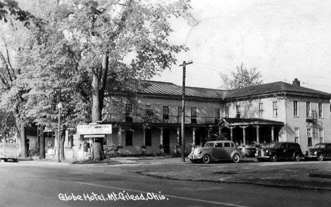 Globe Hotel Mount Gilead Ohio Mount Gilead Old Photos Street View