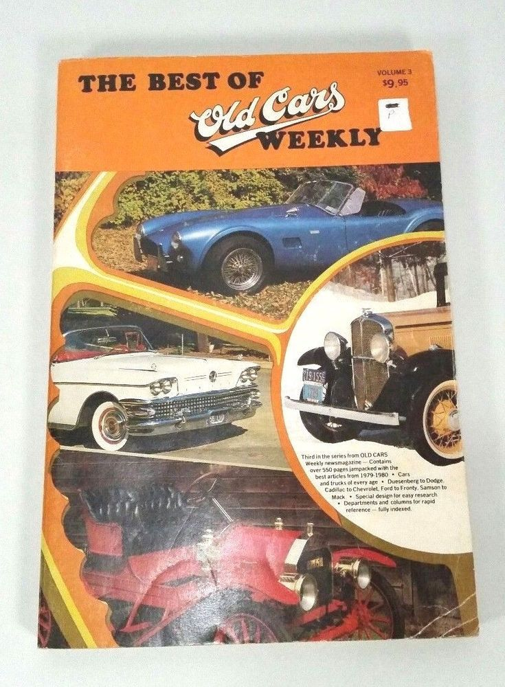 The Best of Old Cars Weekly. Vol 3 Published 1981