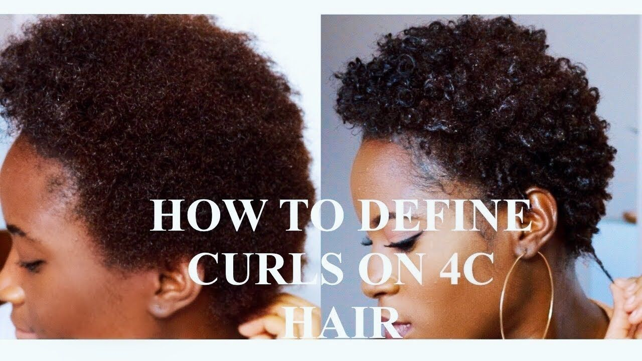 How to define curls on 4b4c natural hair detailed