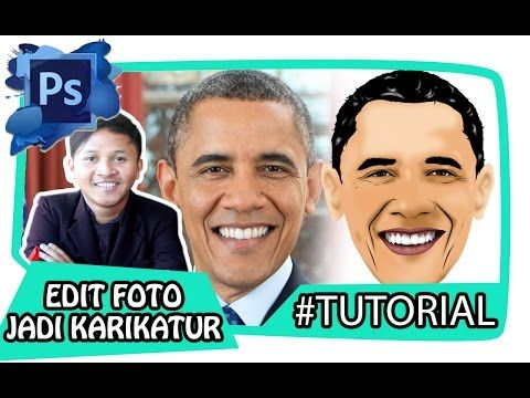 How To Tutorial Edit Foto Menjadi Karikatur Without Tanpa Wacom Adobe Photoshop Cs6 Youtube Karikatur