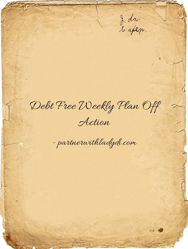Debt Free Plan Off Weekly Action