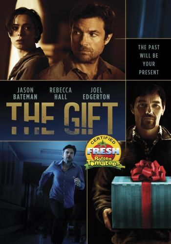 The Gift (2015) Drama/Suspense Starring Jason Bateman. It wasn't ...