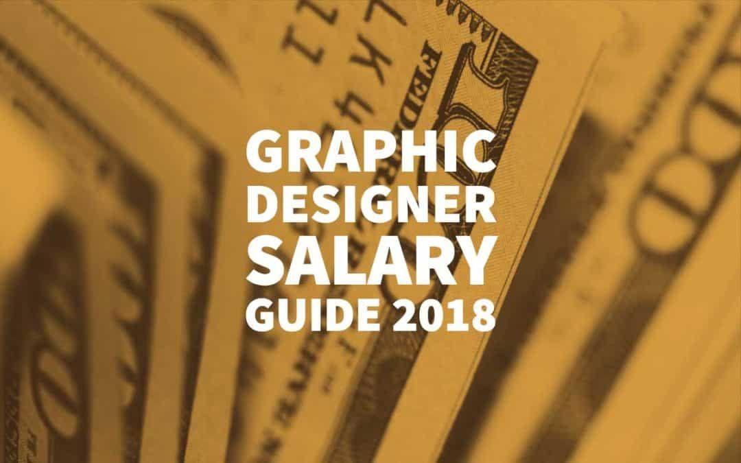 Graphic designer salary guide 2018 graphic designer