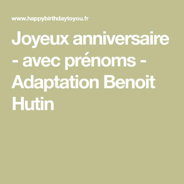 Joyeux Anniversaire Avec Prenoms Adaptation Benoit Hutin