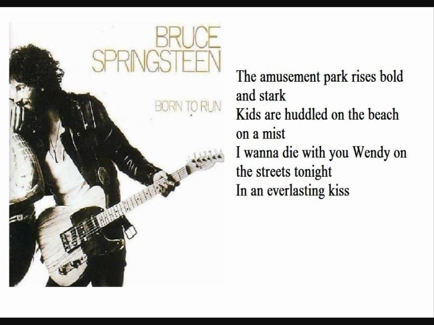 Bruce Springsteen Born to Run lyrics JK NOTE The air