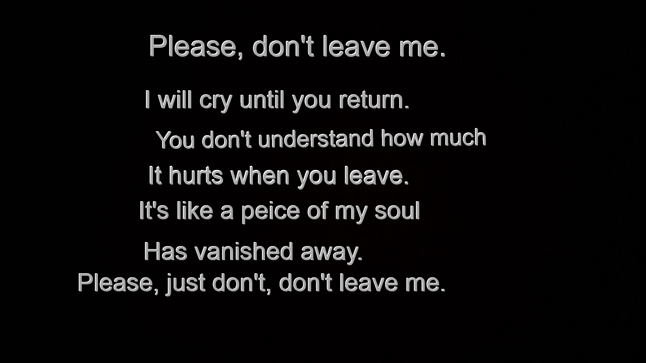 Please Dont Leave Me... Poem QuotesSad ...