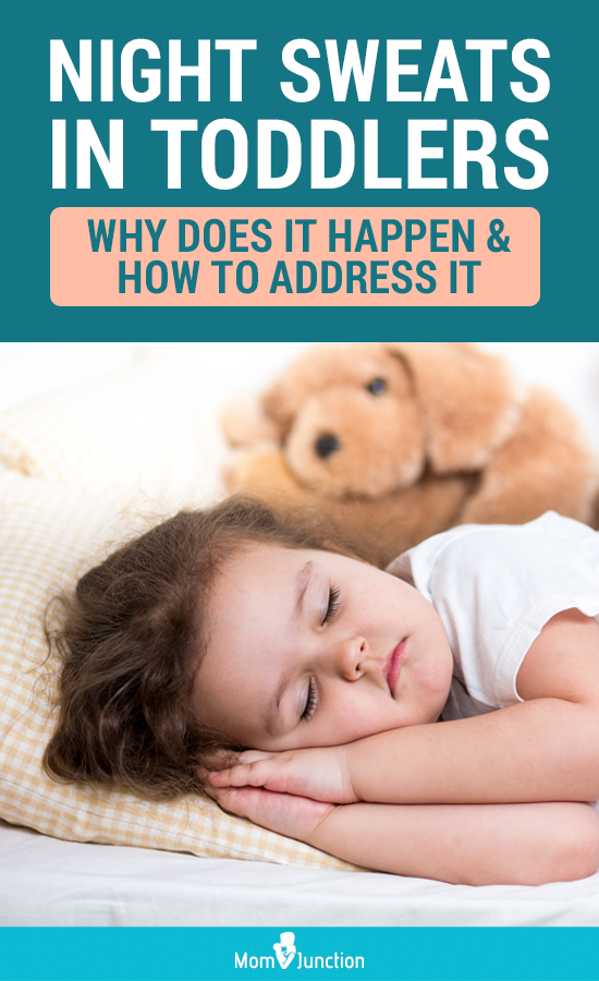 Toddler Night Sweats: Why Does It Happen And How To Treat ...