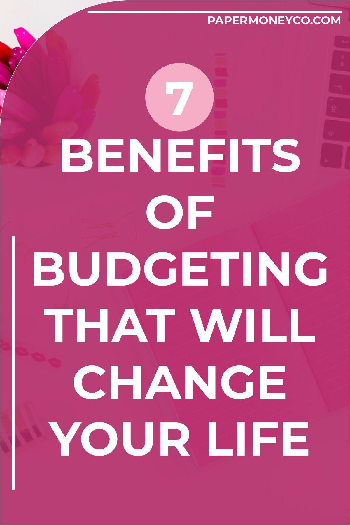 Lifechanging Benefits Of Budgeting Budgeting Budget Help Debt Payoff