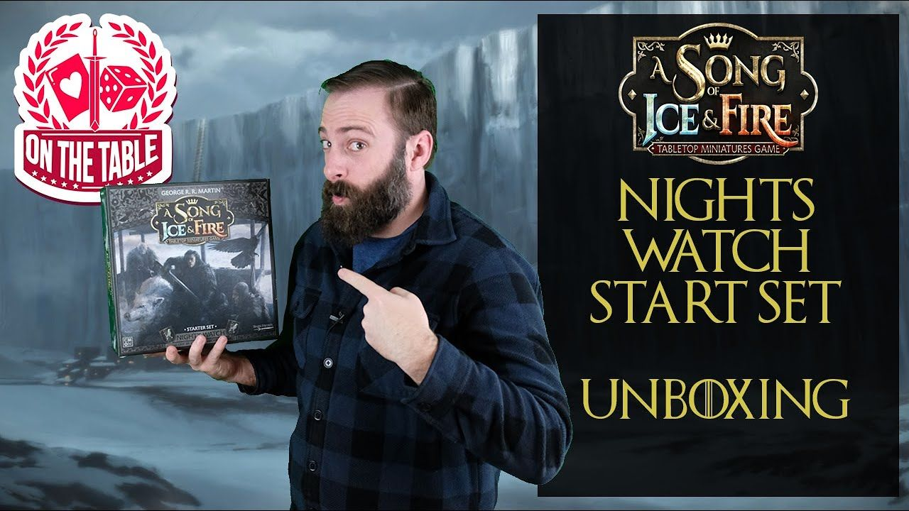 Nights Watch Starter Set Unboxing For A Song Of Ice And Fire