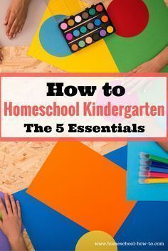 Find out exactly what to do and how to homeschool Kindergarten. Get all the tips needed for a successful homeschool year. Language Arts, Reading, Science, History, picture books, Art, PE – all in a low stress high results atmosphere. #sciencehistory