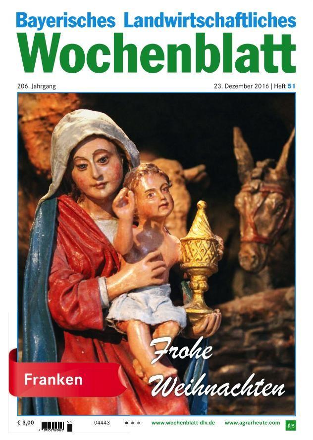 Bayerisches Landwirtschaftliches Wochenblatt - 23 Dezember 2016