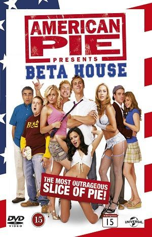 American Pie 6 Beta House 2007 Download On Fire