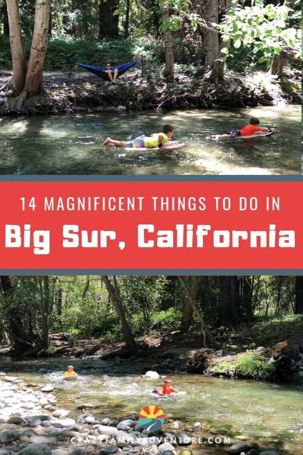14 Magnificent Things To Do In Big Sur California - Crazy Family Adventure