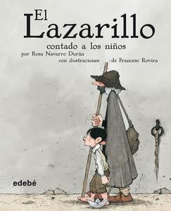 Descargar El Lazarillo Contado A Los Niños Pdf Gratis Francesc Rovira I Jarque Rosa Nava Libros Recomendados Para Niños Libros Para Niños Libros De Lectura