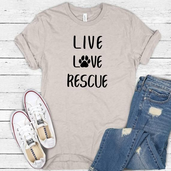 Live Love Rescue Tee - Rescue Tee - Dog Shirt - Do